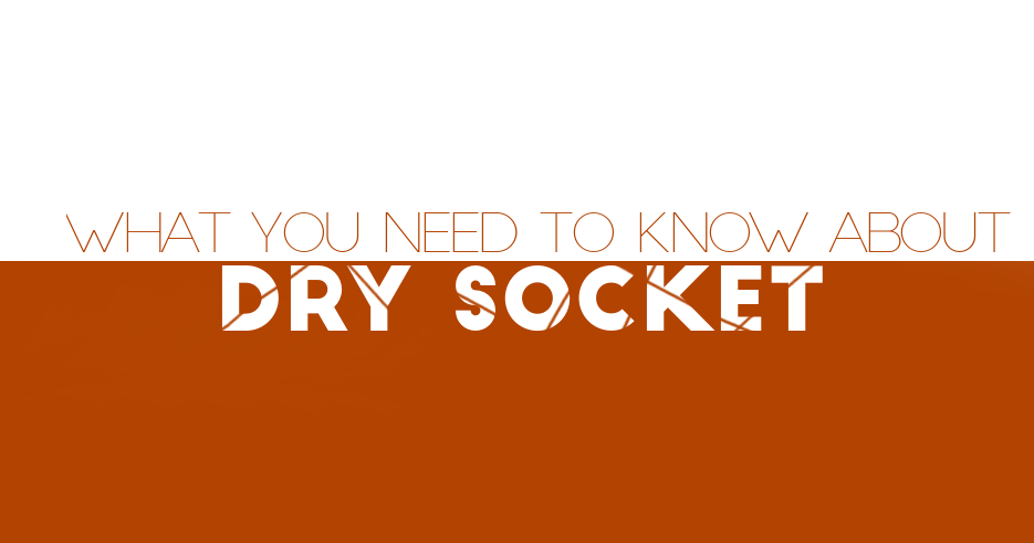 What You Need to Know About Dry Socket - Fiorillo Dental