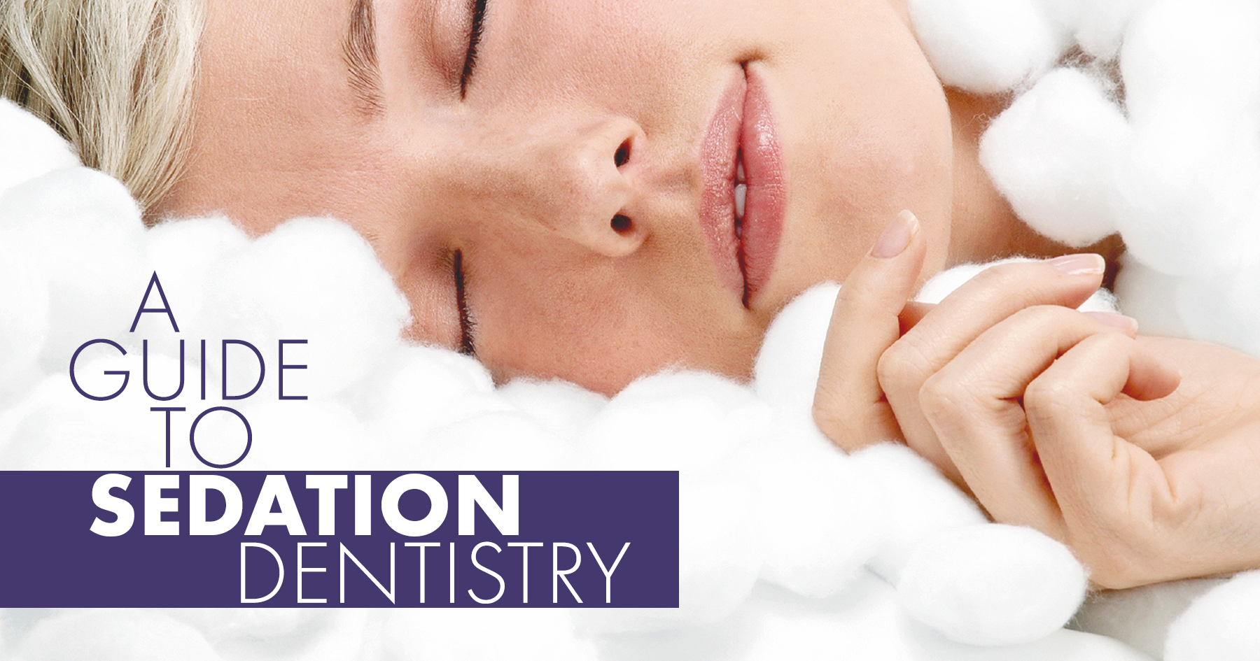 Guide to Sedation Dentistry